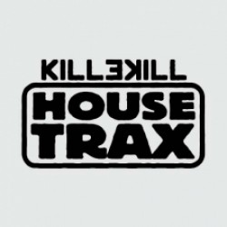 Killekill House Trax